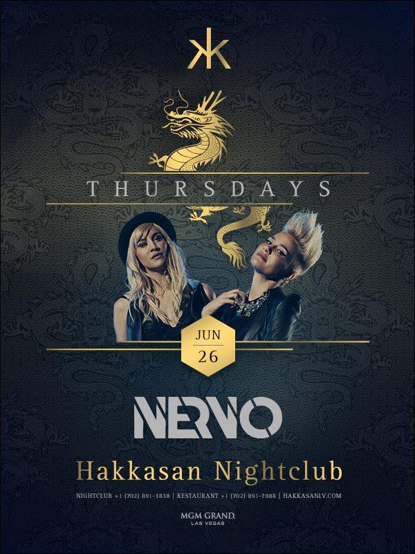 Nervo at Hakkasan Nightclub
