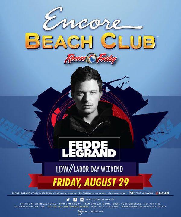 Fedde Le Grand at Encore Beach Club