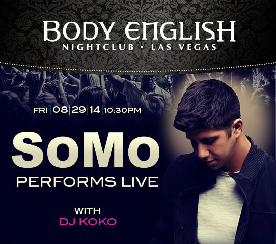 SoMo at Body English