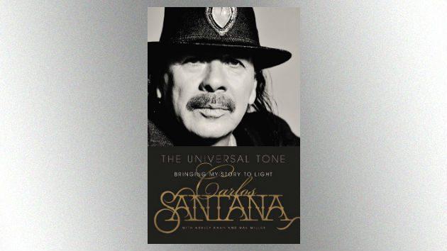 Carlos Santana THE UNIVERSAL TONE Bringing My Story to Light