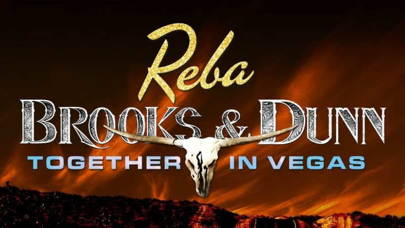 Reba, Brooks & Dunn: Together in Vegas