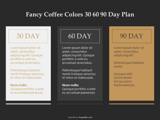 Fancy Coffee Colors 30 60 90 Day Plan PowerPoint Template
