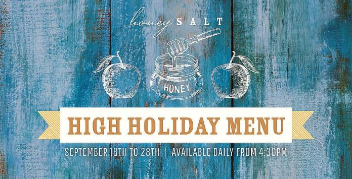 Honey Salt Observes the High Holy Days With Special Menu