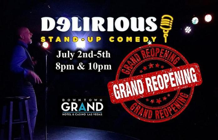 Delirious Comedy Club Brings Laughter Back To Las Vegas Beginning July 4th Weekend