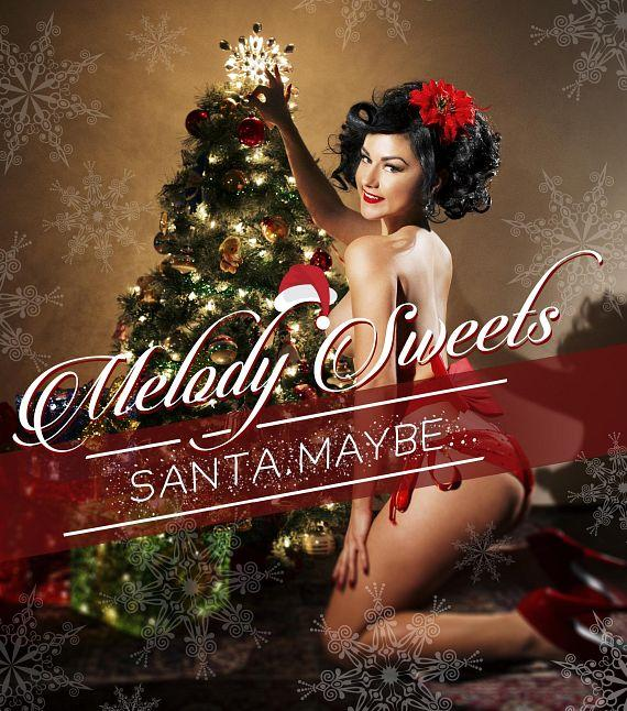 "Melody Sweets' Sizzling New Holiday Song ""Santa Maybe…"" Available Now; Song Release Party to Follow Dec. 19 at FIZZ at Caesars Palace"