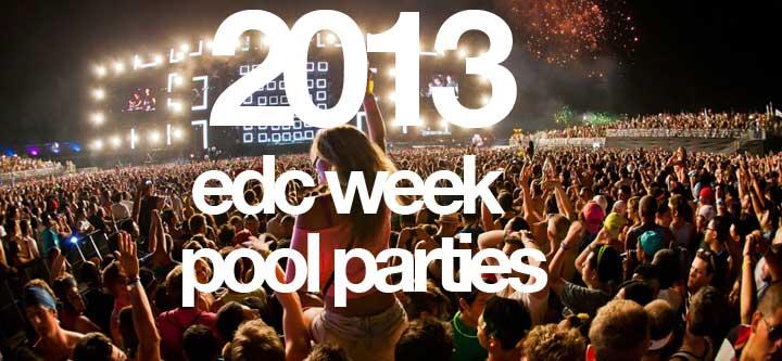 EDC Week Pool Parties 2013