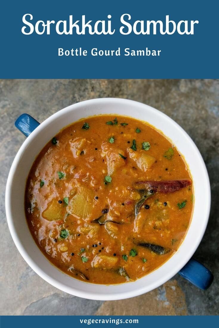 Sorakkai Sambar Recipe | Lauki Sambar | Bottle Gourd Sambar
