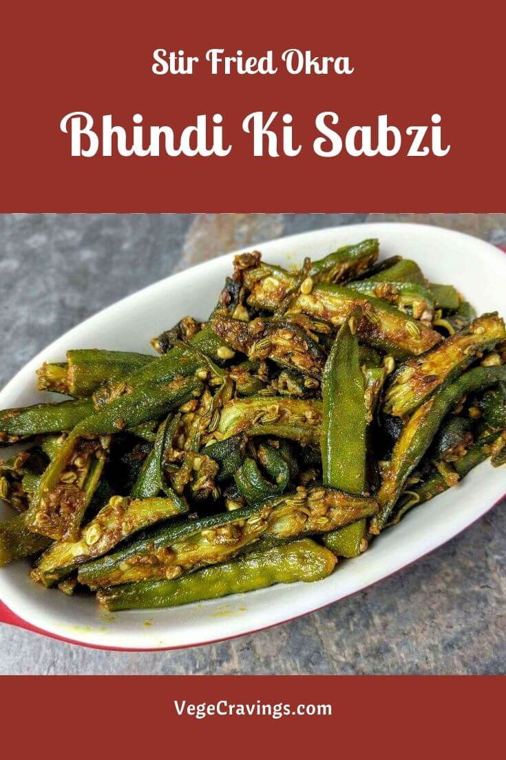 Bhindi Ki Sabzi is prepared from stir fried Bhindi (Okra) and sautéed along with spices which enhance its taste.