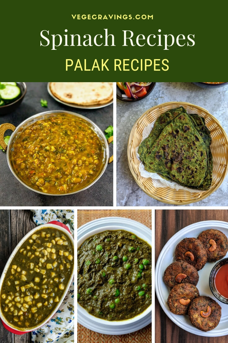 A collection of easy veg Palak recipes to help you include Spinach in your diet, which increases its nutritional value & enhances its taste.