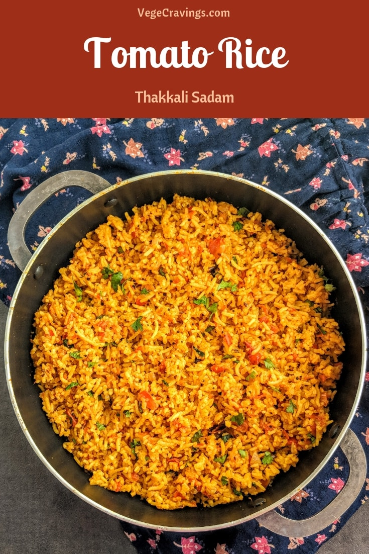 Tomato Rice or Thakkali Sadam is a popular South Indian dish made by cooking rice along with tangy tomatoes and flavored with Indian spices.