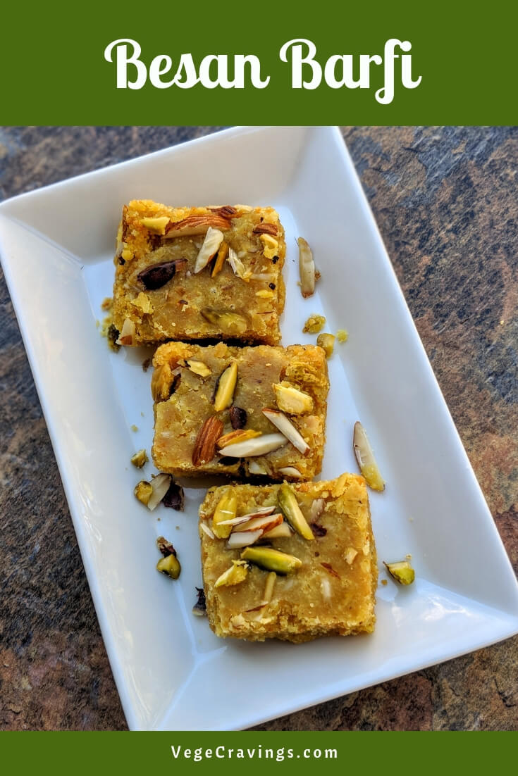 Besan Mawa Barfi is an Indian sweet in made from gram flour sautéed in Ghee and mixed with sugar, Khoya or Mawa and dried fruits.