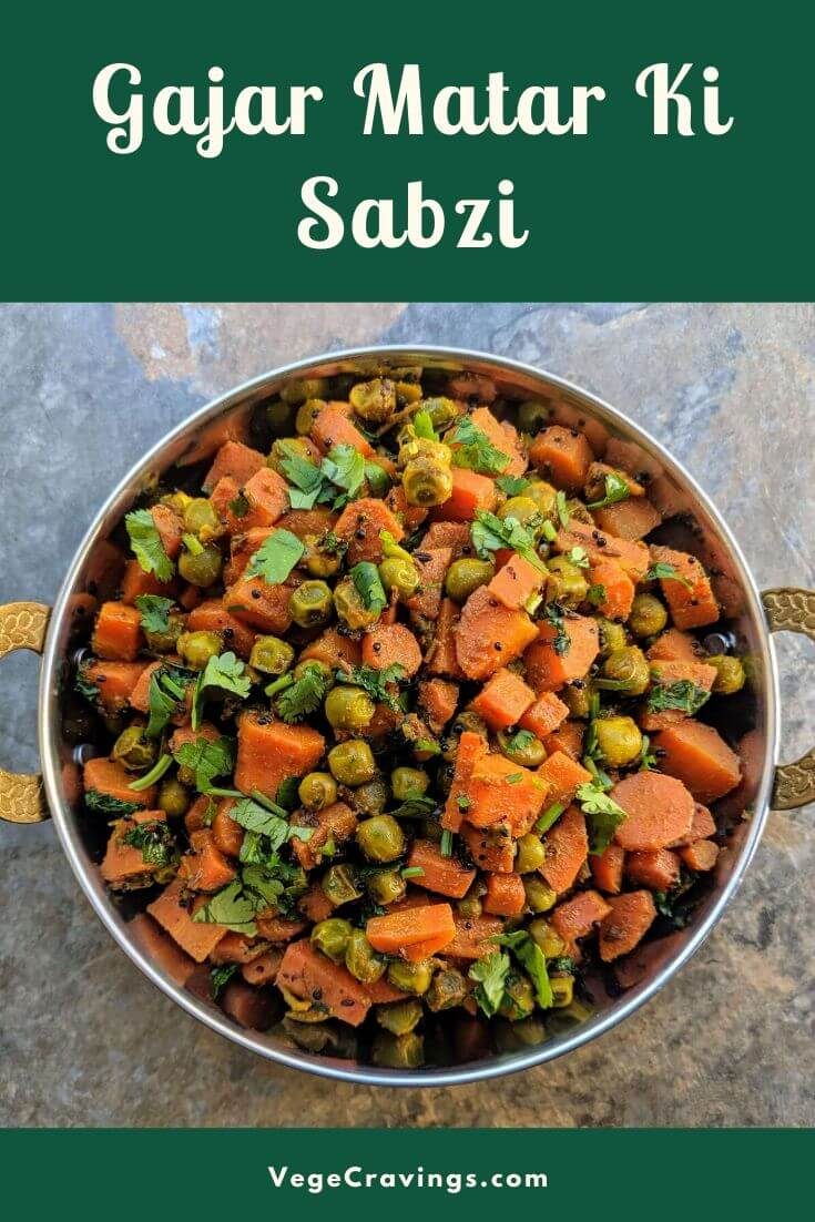 Gajar Matar Ki Sabji is a delicious Indian dry vegetable dish made from fresh carrots and peas sautéed in oil with mild Indian spices.