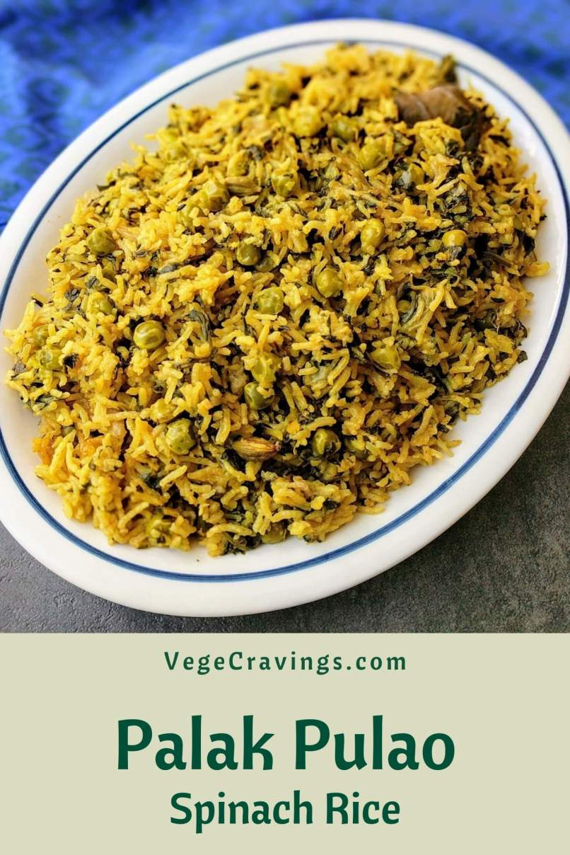 Palak Pulao or Spinach Rice is a flavorful and healthy Rice preparation cooked with Spinach and flavored with Indian spices.