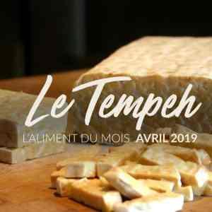 L'aliment du mois : le tempeh