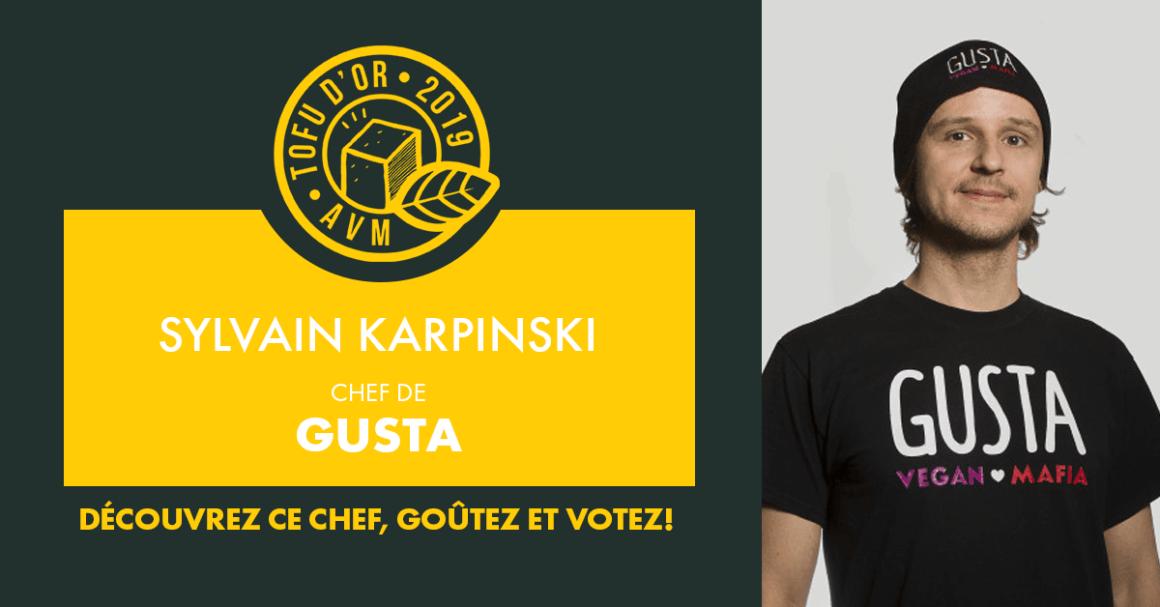 Entrevue avec Sylvain Karpinski, chef de GUSTA et participant au Tofu d'or 2019