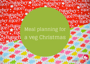 Meal planning for a veg Christmas