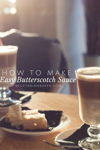 How To Make Easy Butterscotch Sauce