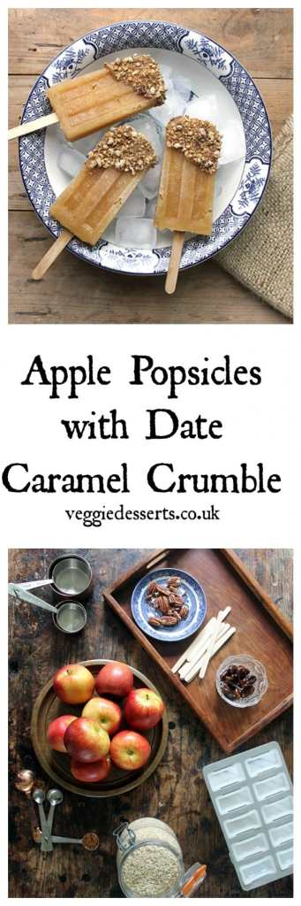 Apple Popsicles with Date Caramel and Crumble   Veggie Desserts Blog
