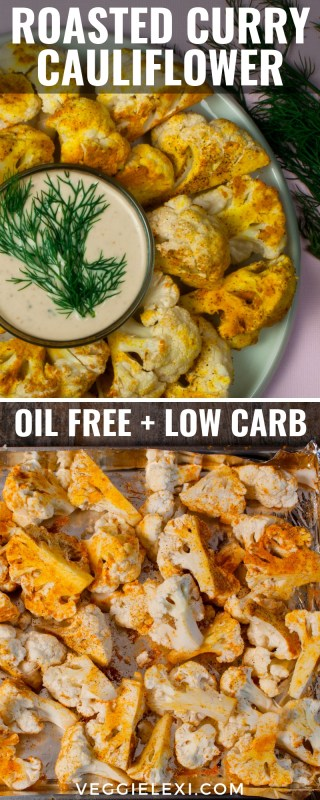 Roasted Curry Cauliflower Florets with Homemade Vegan Ranch - by Veggie Lexi