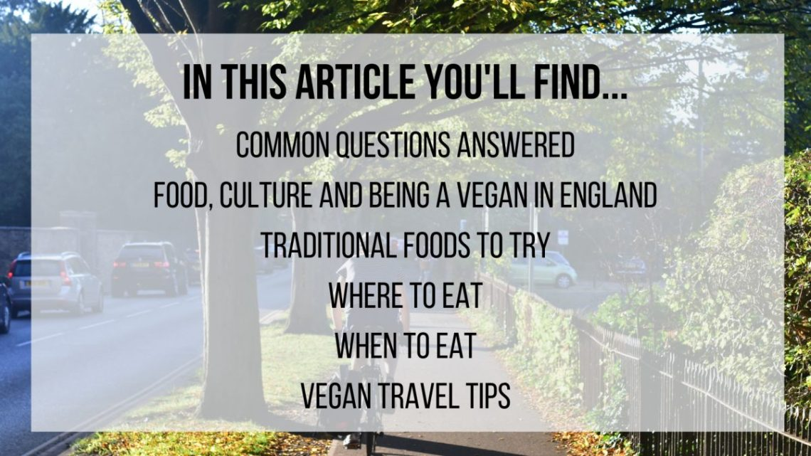 Vegan in England - an Ethical Eater's Guide