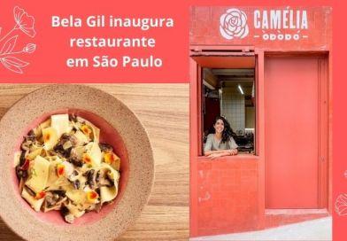 Bela Gil inaugura restaurante em São Paulo
