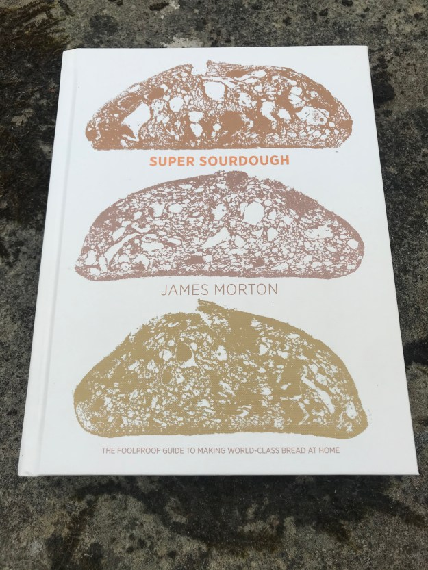 Super Sourdough by James Morton