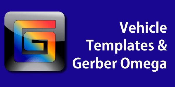 Importing Vehicle Template AI Files into Gerber Omega