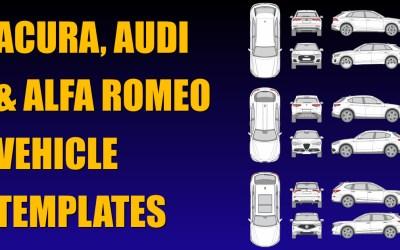 New Vehicle Templates for Acura, Alfa Romeo and Audi Models