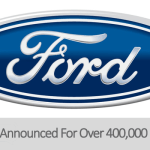 Ford Motors Issues Safety Recall Affecting Over 400,000 Vehicles