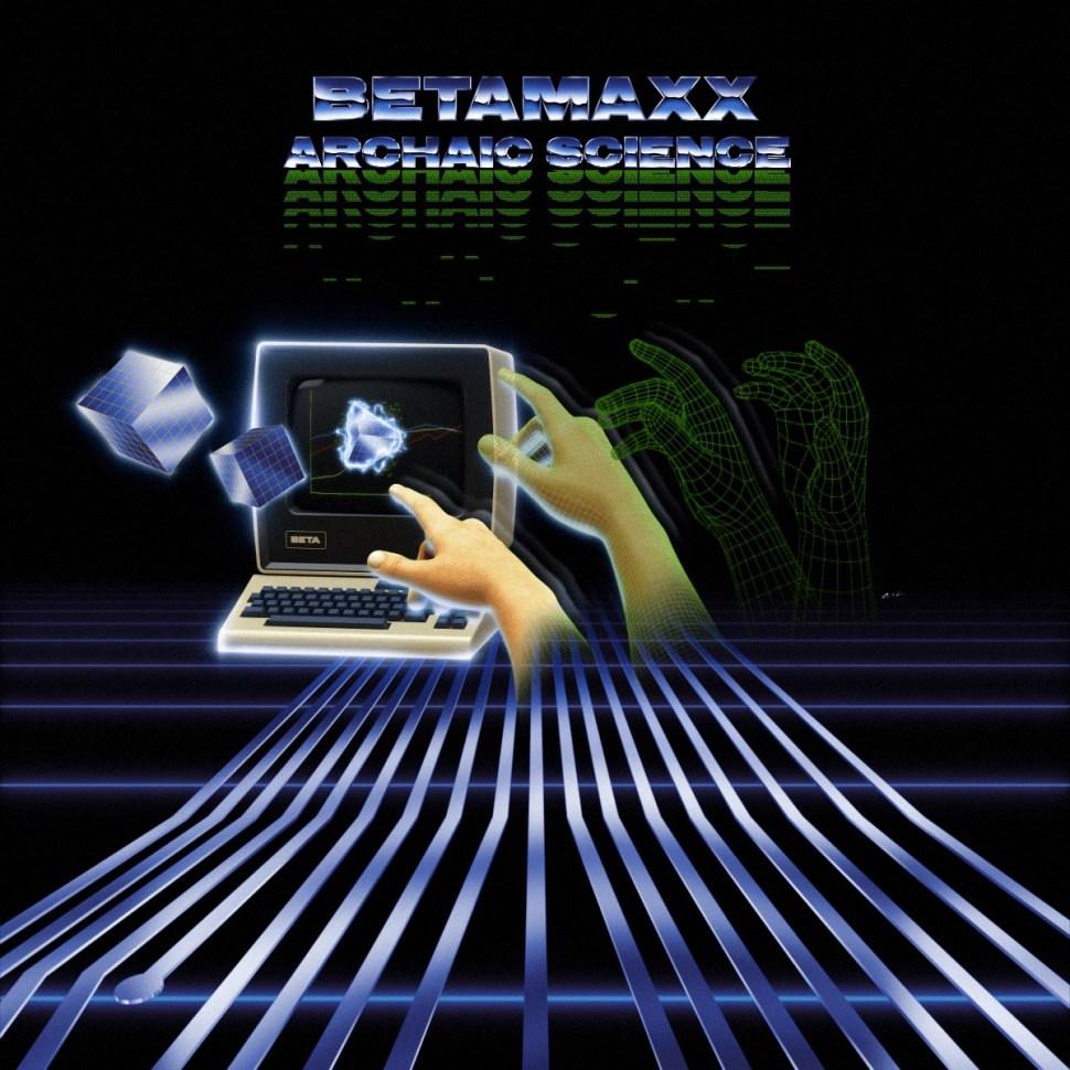 Betamaxx Archaic Science