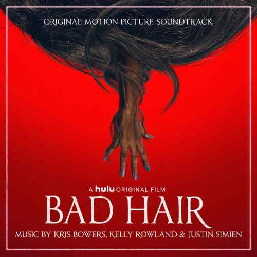 bad hair kris bowers soundtrack