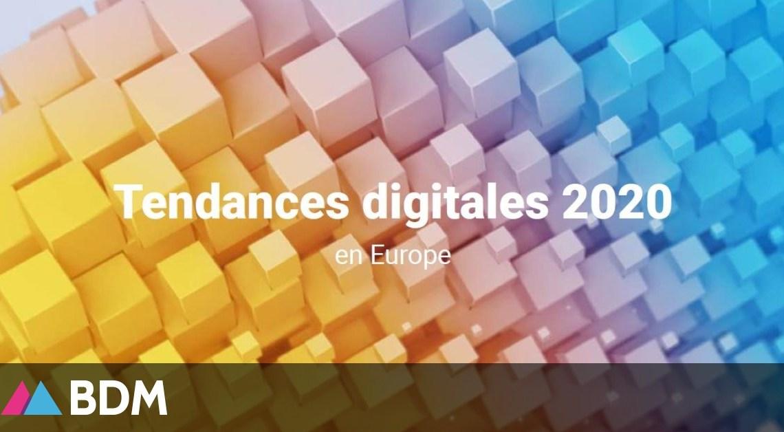 Marketing : étude sur les tendances digitales 2020 en Europe – BDM