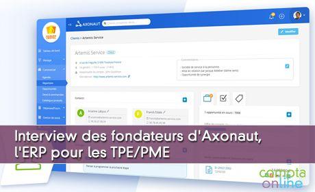 Axonaut, la startup française qui veut donner aux TPE l'ERP dont elles ont besoin – Compta Online