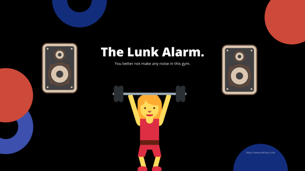 The planet fitness lunk alarm, you better not make any noise in this gym! https:/www.vekhayn.com