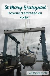 St Mary's Boatsyard: travaux d'entretien de notre voilier