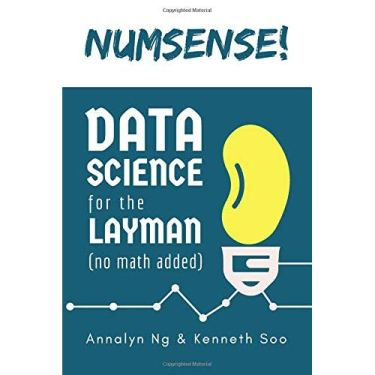 Numsense! Data Science for the Layman