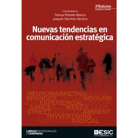 Nuevas tendencias en comunicación estratégica de Teresa Pintado y Joaquín Sánchez