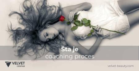 Šta je coaching proces i od čega se sastoji | Velvet Centar
