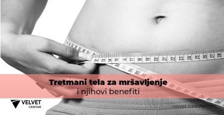 Tretmani tela za mršavljenje i njihovi benefiti | Velvet Centar