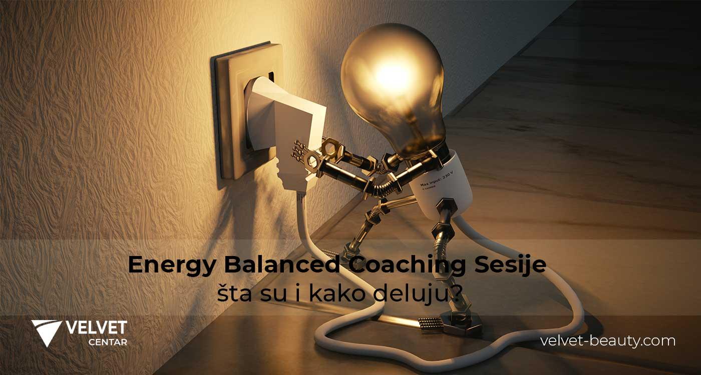 Energy Balanced Coaching Sesije – šta su i kako deluju? | Velvet Centar