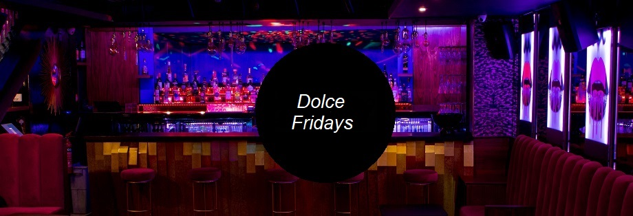 Dolce Guestlist Friday