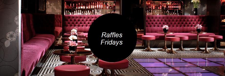 Raffles Chelsea Guestlist Friday