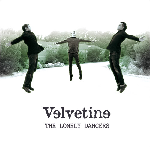 Velvetine : The Lonely Dancers