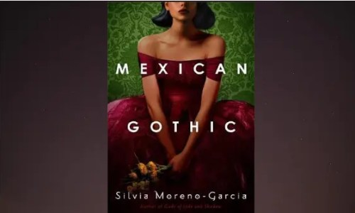 Mexican Gothic | Book Review