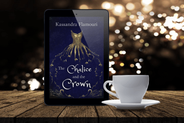 The Chalice and the Crown (eBook) by Kassandra Flamouri