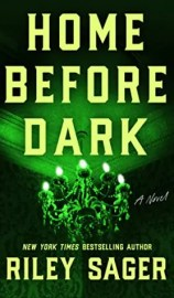 The second of 5 Spooky Books That Aren't Too Scary is Home Before Dark by Riley Sager