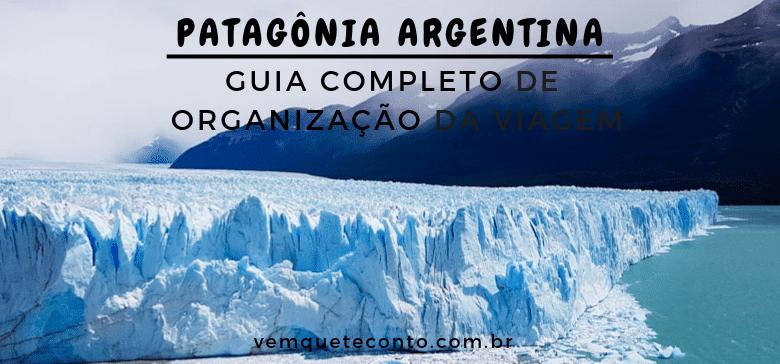 57039b7be Como organizar uma viagem para a Patagônia Argentina