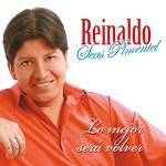 Reinaldo Seas Pimentel – LO MEJOR SERÁ VOLVER (Mp3)