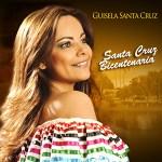 Guísela Santa Cruz – SANTA CRUZ BICENTENARIA (Mp3)