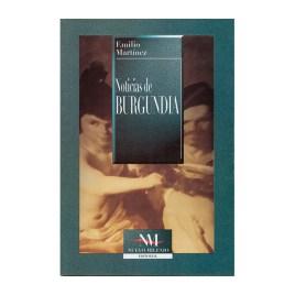 Noticias de Burgundia, Emilio Martínez (1999)